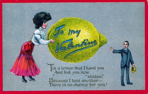 Vintage valentine_Sometimes an anonymous Vinegar Valentine postcard was mailed out by ladies who wished to discourage a gentleman's persistent attentions.