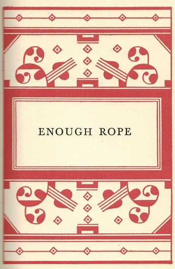 ZP_Dorothy Parker_Enough Rope frontispiece_1926