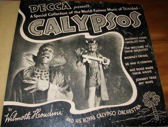 Frederick Wilmoth Hendricks a.k.a. Wilmoth Houdini (1895-1977)_1939 Calypsos recorded in NYC by the Trinidadian native