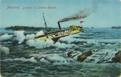The Lachine Rapids, near Montreal Island_early 20th century postcard_These are The Rapids that Thomas Moore wrote about in his A Canadian Boat Song.