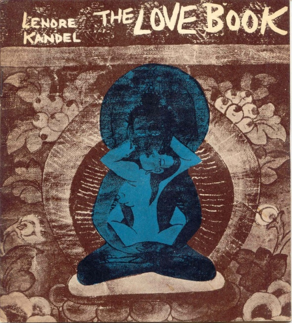 Lenore Kandel_The Love Book_published in 1966
