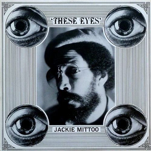 Jackie Mittoo born 1948 died 1990_These Eyes_album from 1981