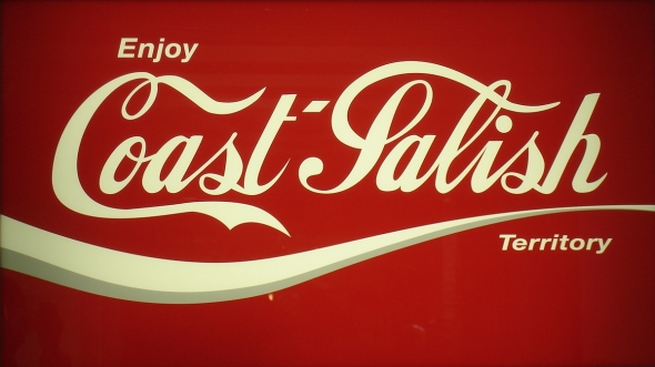 Enjoy Coast Salish Territory_referencing the ubiquitous Coke signs of yore...